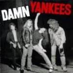 Damn Yankees – High Enough